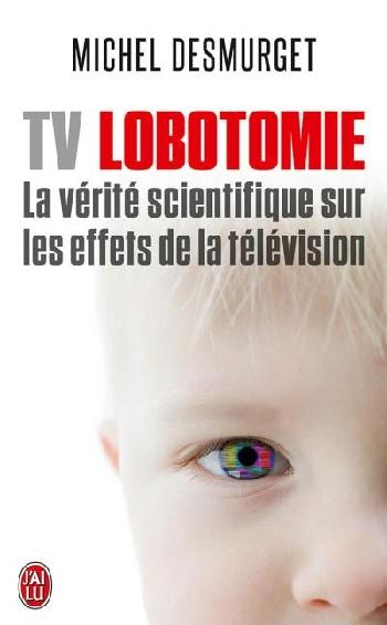 lire   tv lobotomie