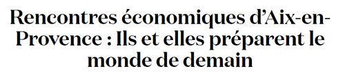 Rencontres économiques d'Aix dans les médias : information ou dépliant publicitaire ?